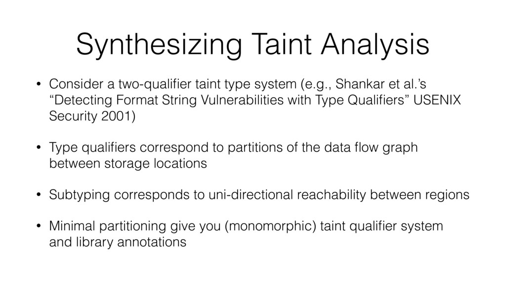 Synthesizing Taint Analysis • Consider a two-qu...