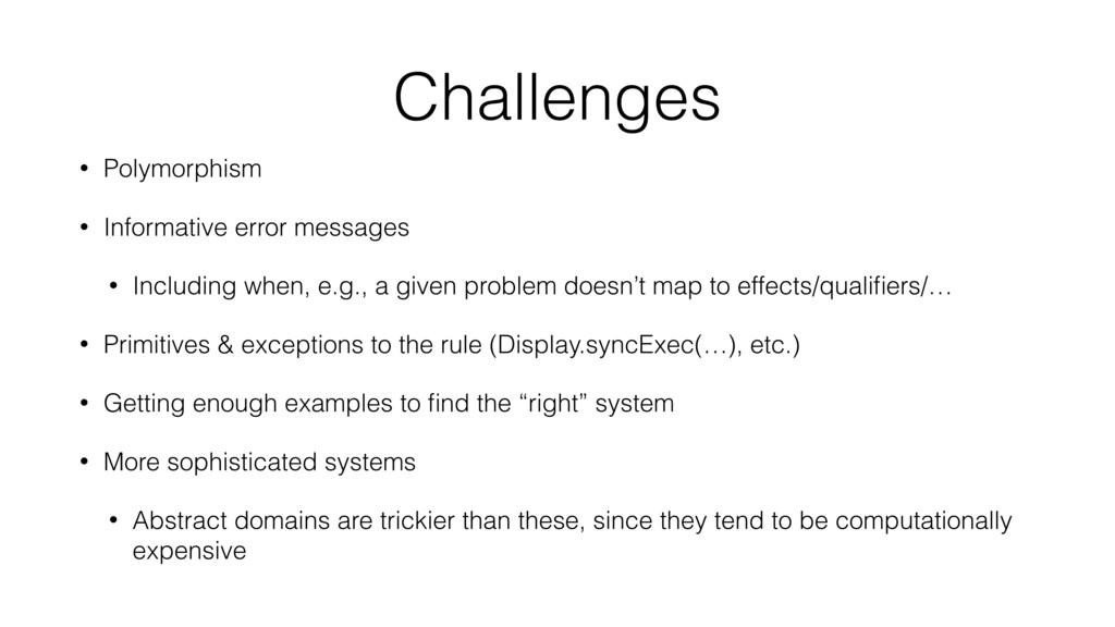 Challenges • Polymorphism • Informative error m...