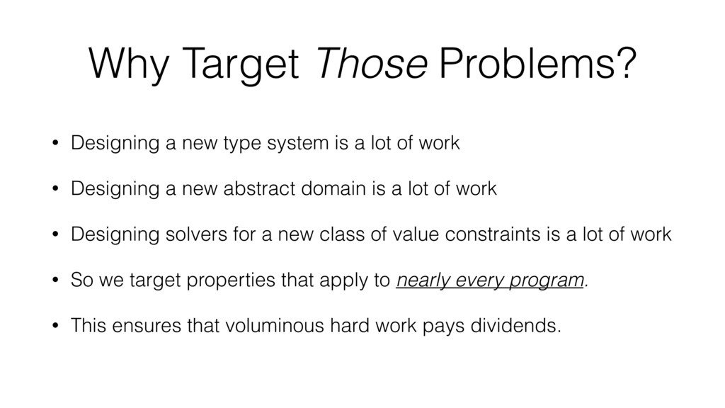Why Target Those Problems? • Designing a new ty...