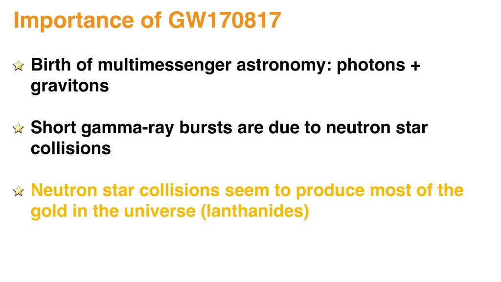 Importance of GW170817 Birth of multimessenger ...