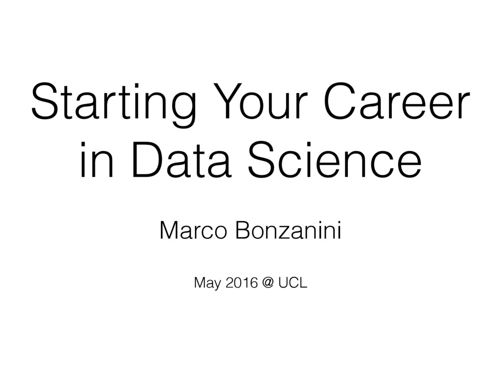 Starting Your Career in Data Science Marco Bonz...