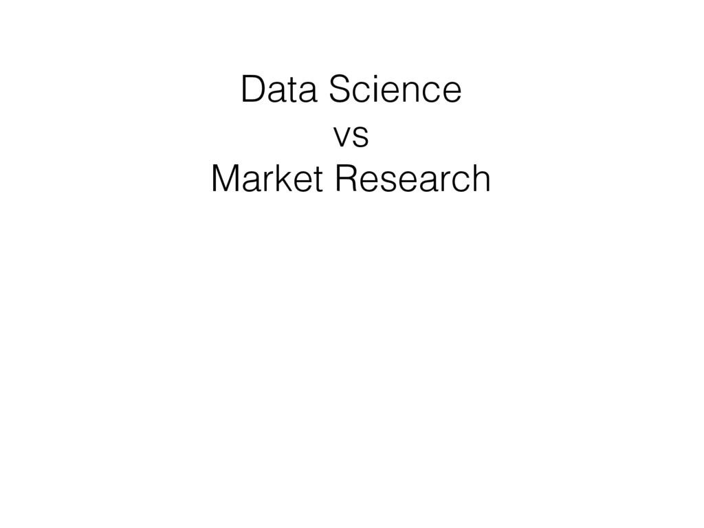 Data Science vs Market Research