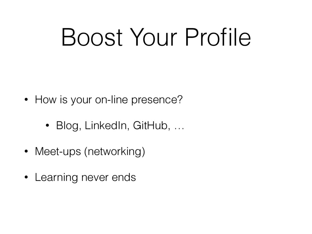 Boost Your Profile • How is your on-line presenc...