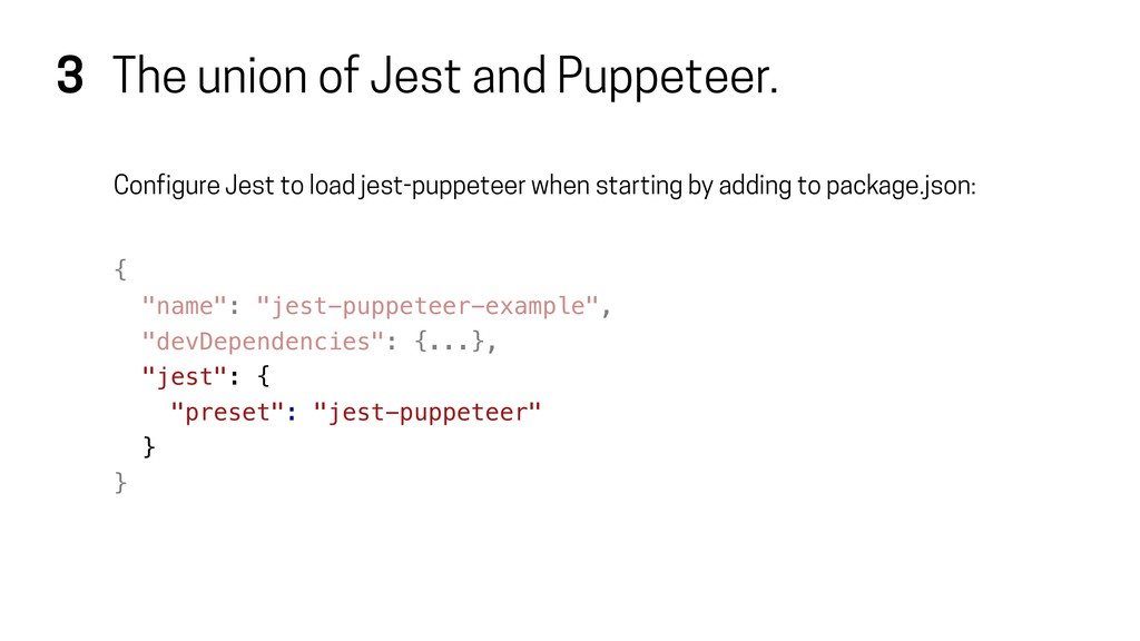 3 The union of Jest and Puppeteer. Configure Je...