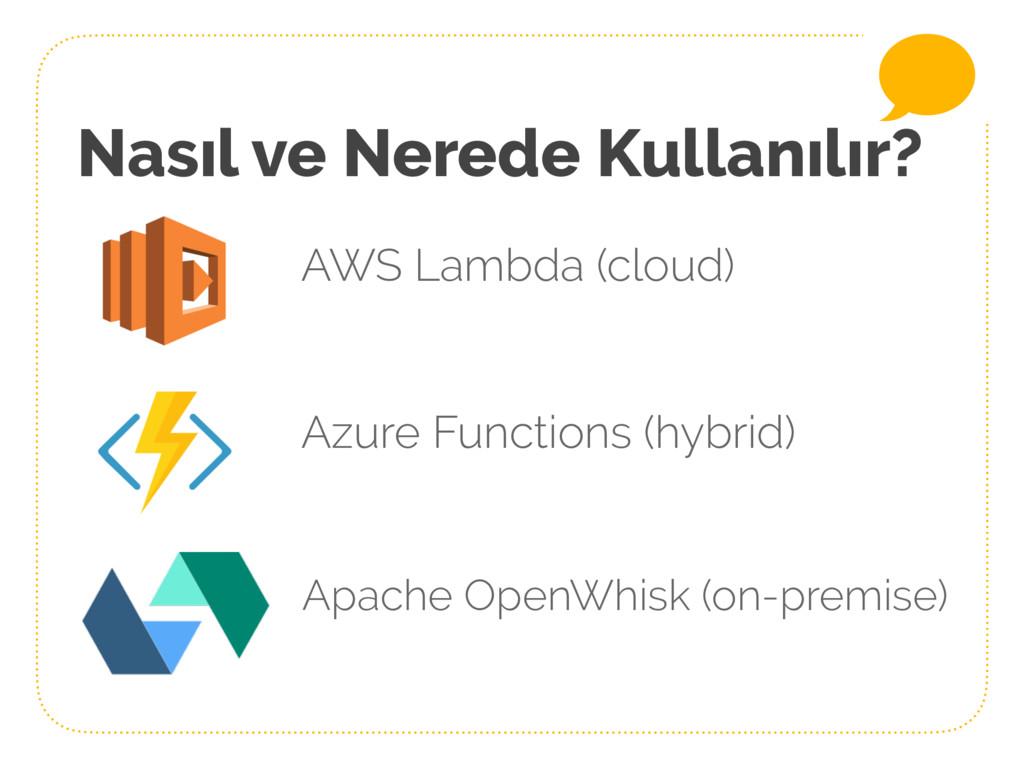 Nasıl ve Nerede Kullanılır? AWS Lambda (cloud) ...