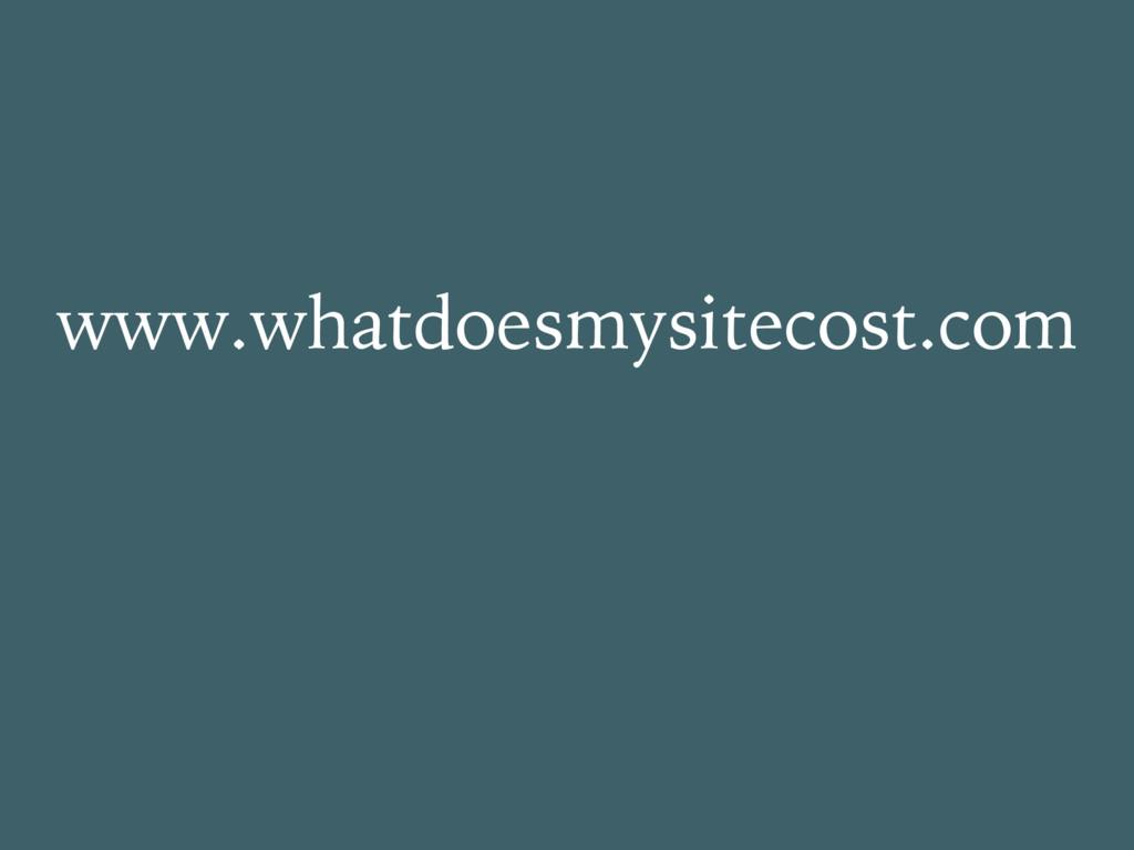 www.whatdoesmysitecost.com