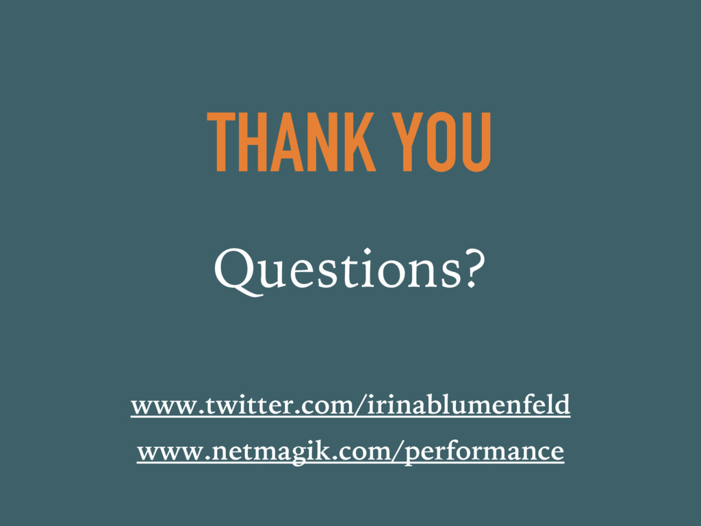 THANK YOU Questions? www.twitter.com/irinablume...