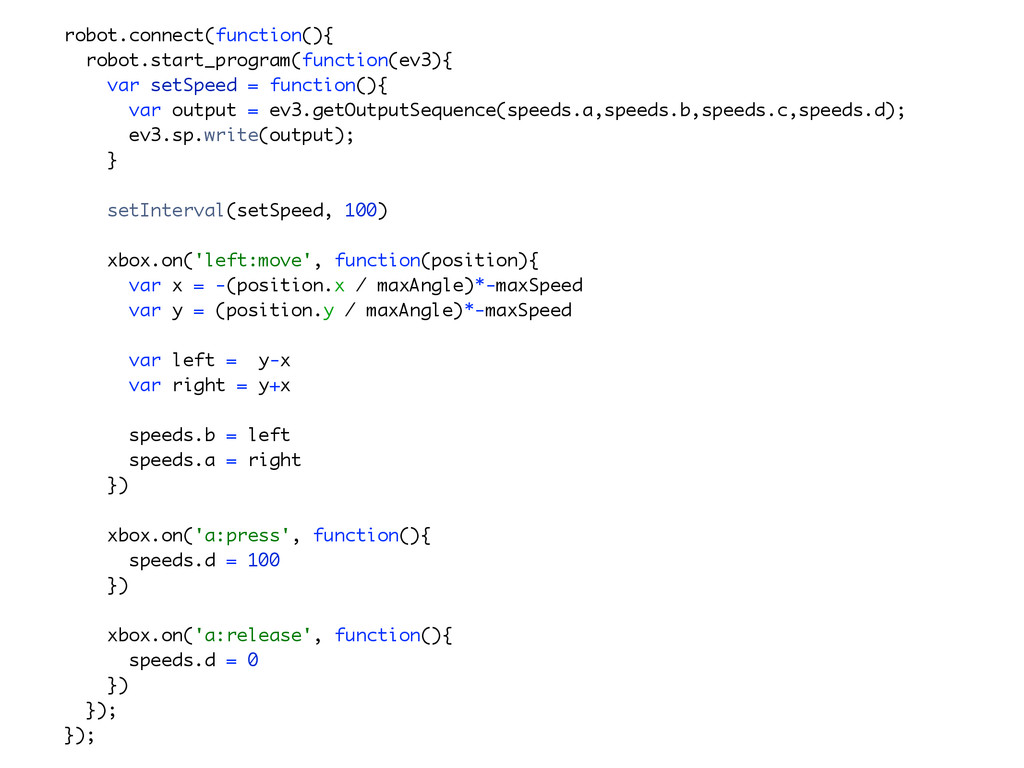 ! robot.connect(function(){ robot.start_progra...