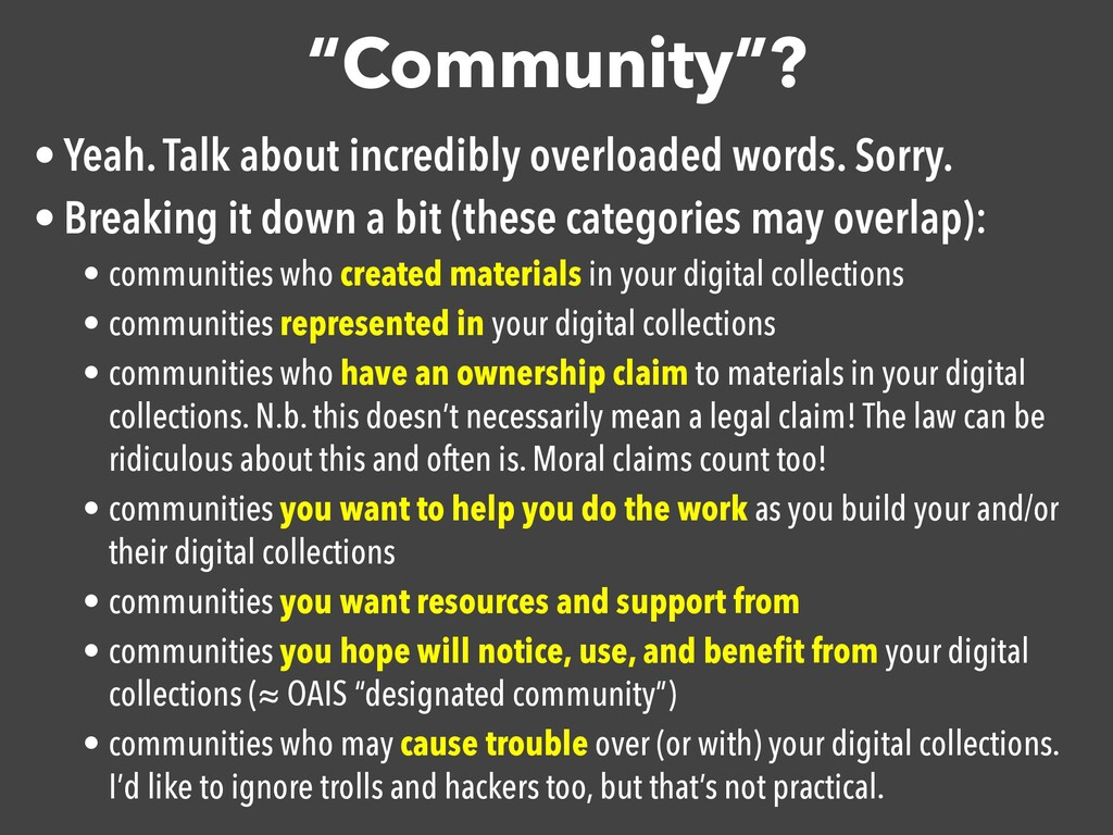 """Community""? • Yeah. Talk about incredibly over..."