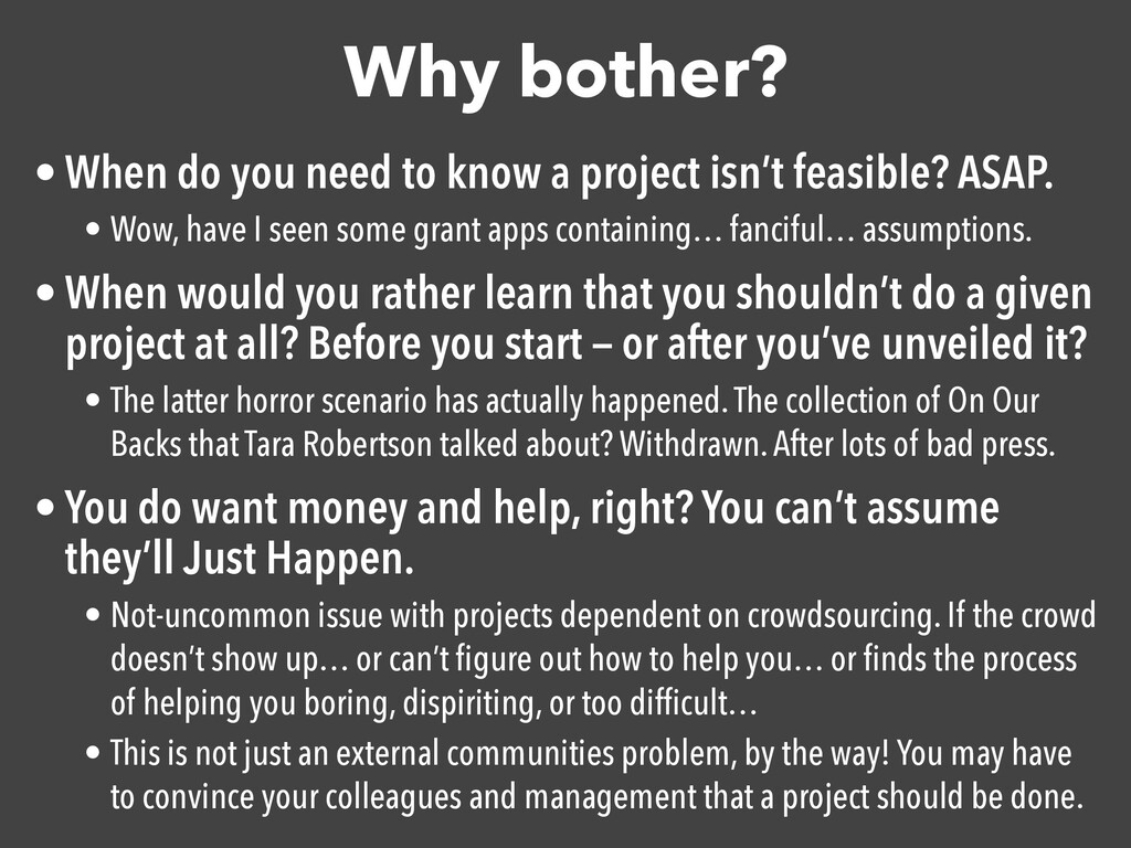 Why bother? • When do you need to know a projec...
