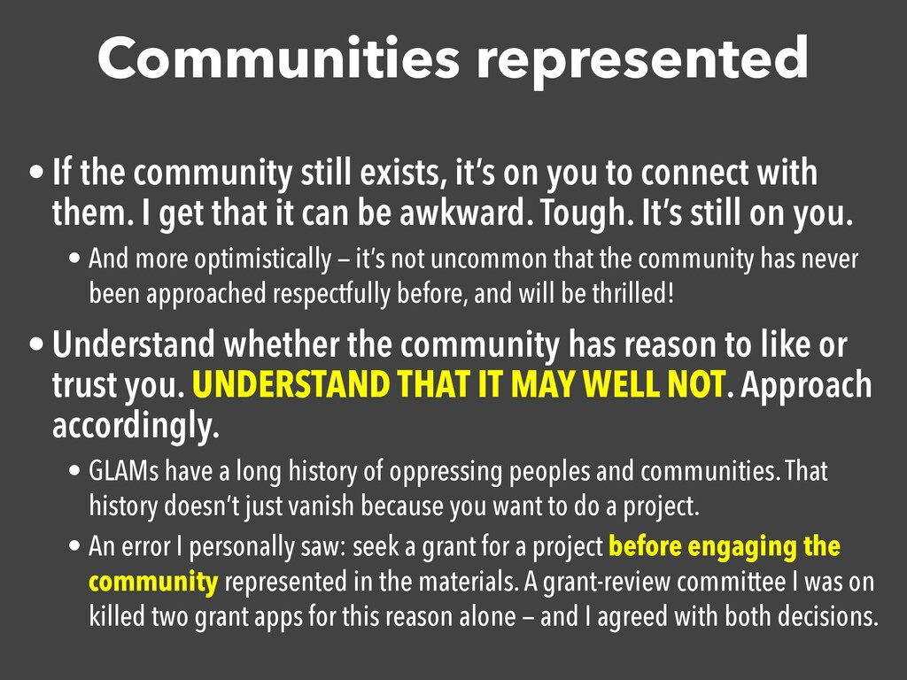 Communities represented • If the community stil...