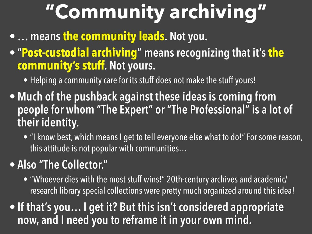 """Community archiving"" • … means the community l..."