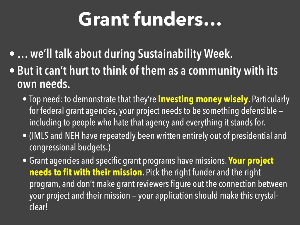 Grant funders… • … we'll talk about during Sust...