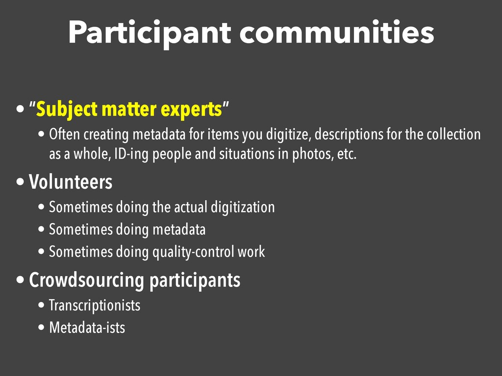 "Participant communities • ""Subject matter exper..."