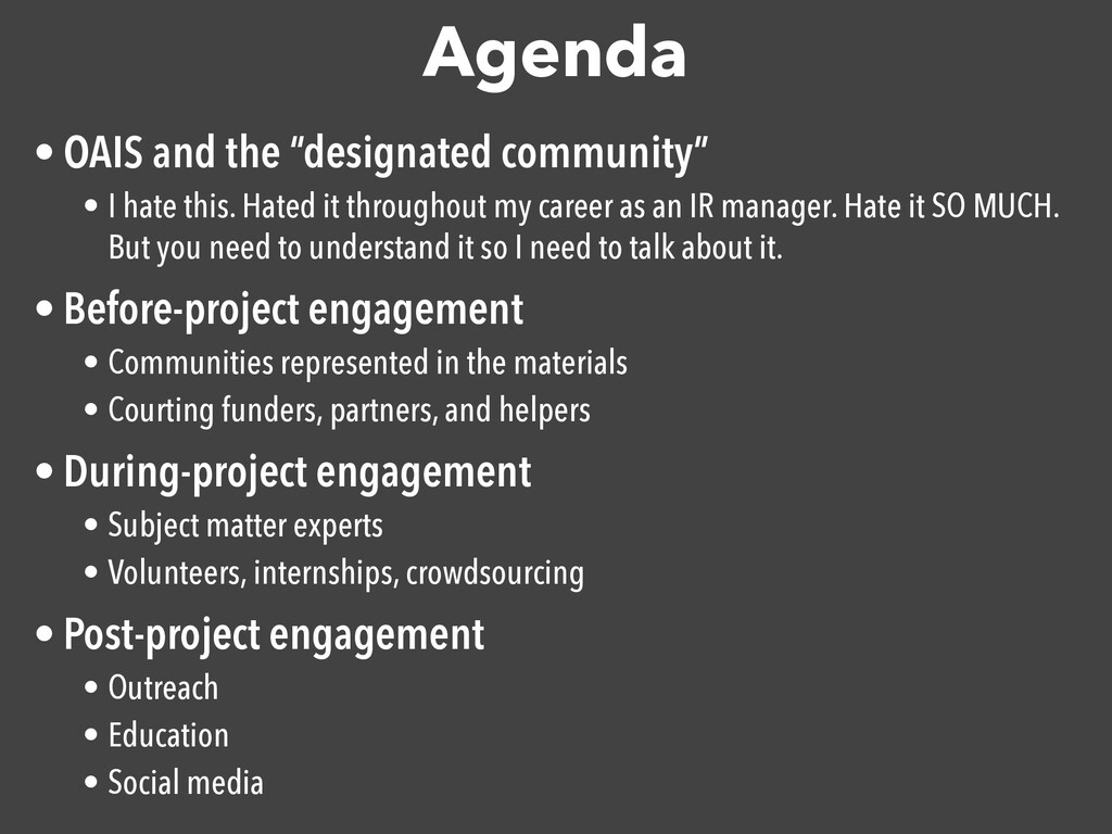 "Agenda • OAIS and the ""designated community""  •..."