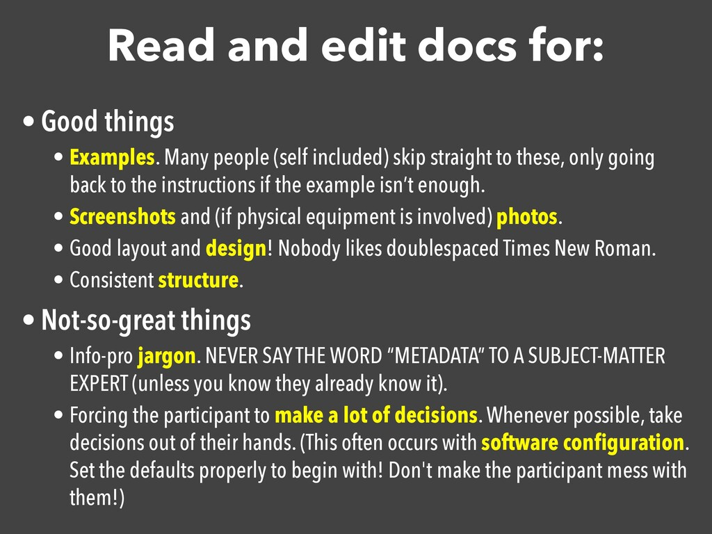 Read and edit docs for: • Good things  • Exampl...