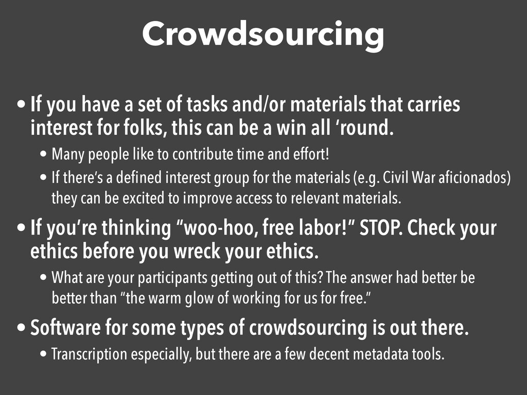 Crowdsourcing • If you have a set of tasks and/...