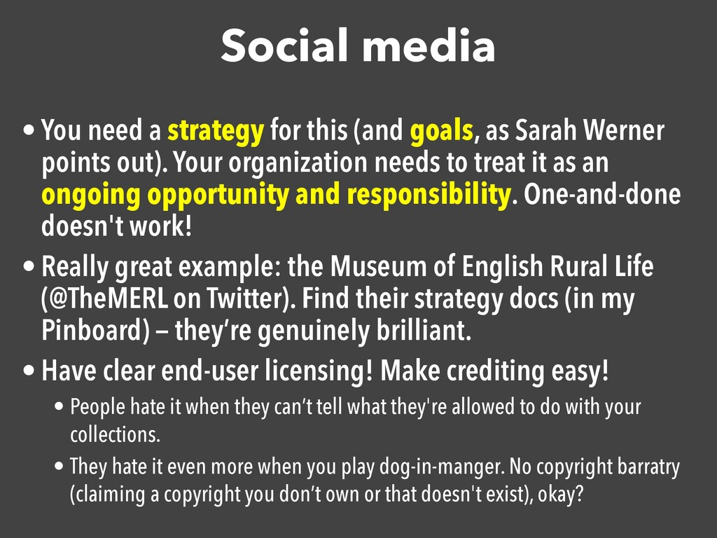 Social media • You need a strategy for this (an...