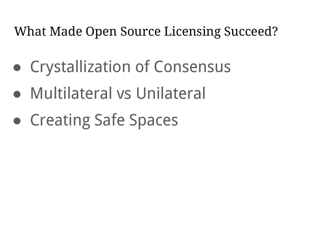 What Made Open Source Licensing Succeed? ● Crys...