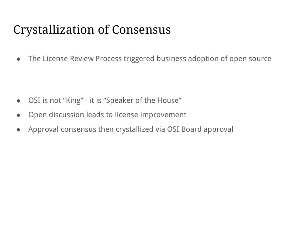 Crystallization of Consensus ● The License Revi...