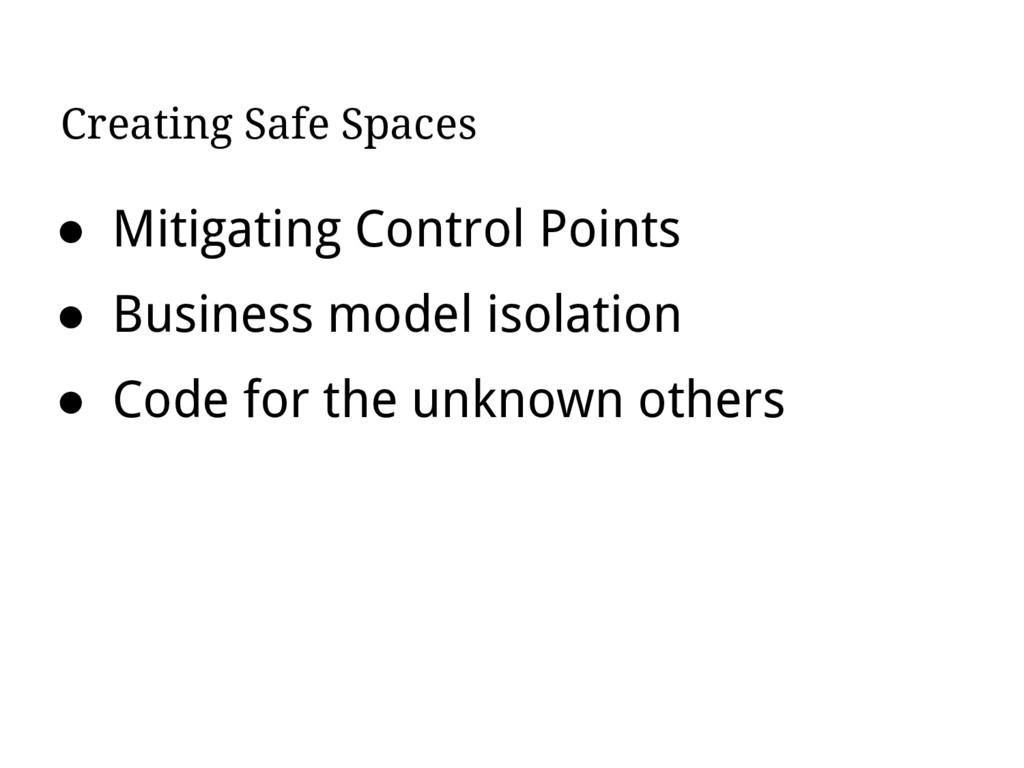 Creating Safe Spaces ● Mitigating Control Point...