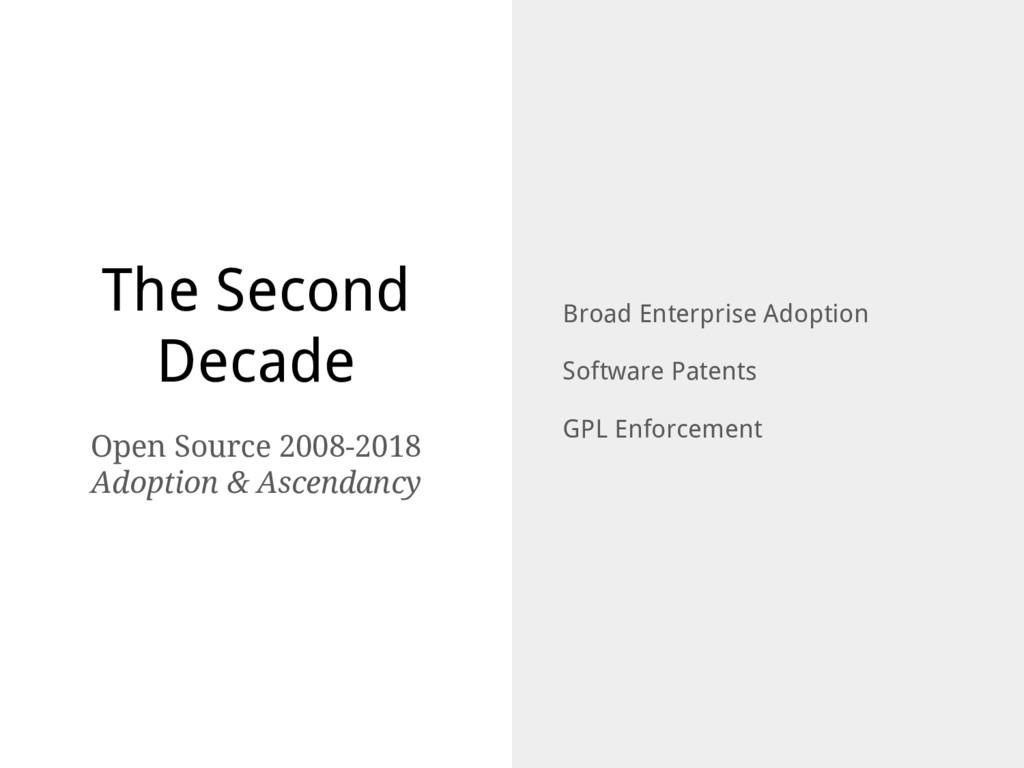 The Second Decade Broad Enterprise Adoption Sof...