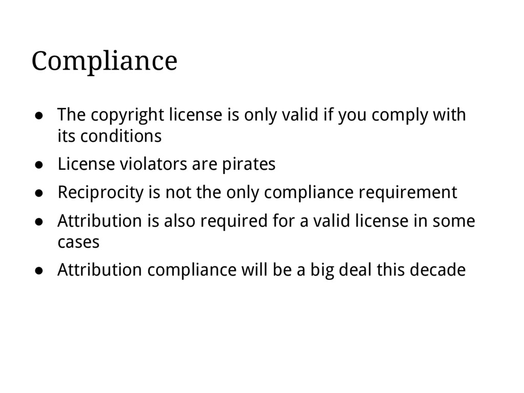 Compliance ● The copyright license is only vali...
