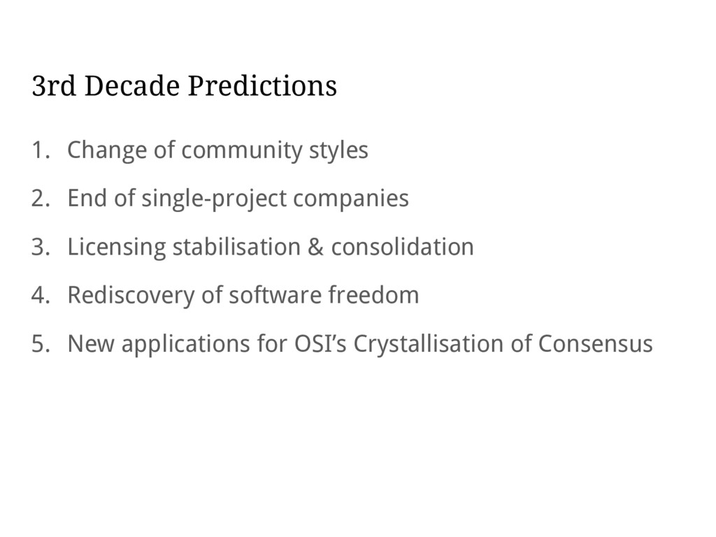 3rd Decade Predictions 1. Change of community s...