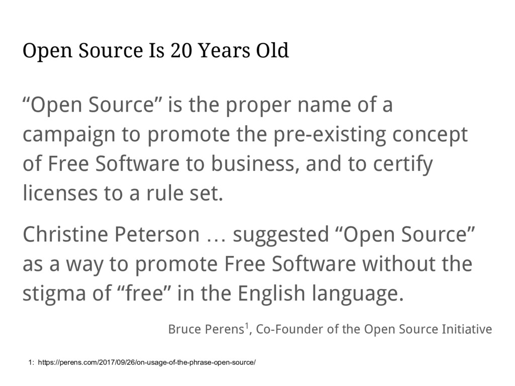 """Open Source Is 20 Years Old """"Open Source"""" is th..."""