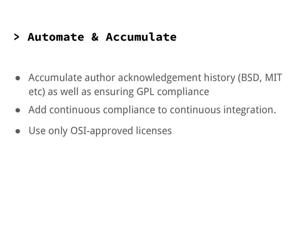 > Automate & Accumulate ● Accumulate author ack...