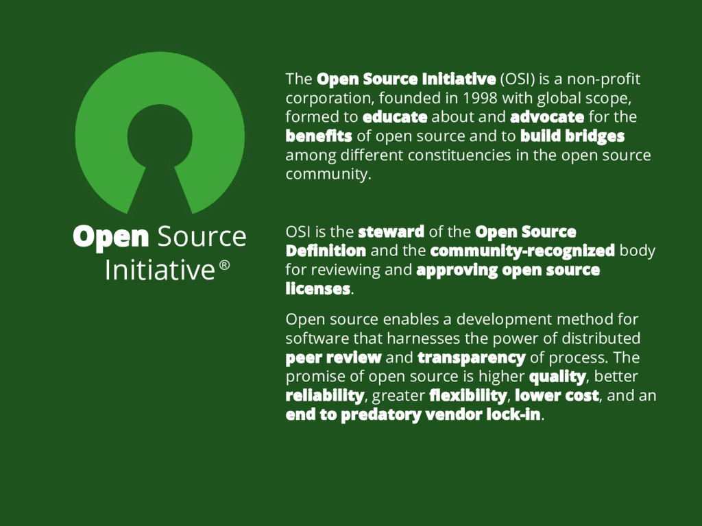 Open Source Initiative OSI is the steward of th...