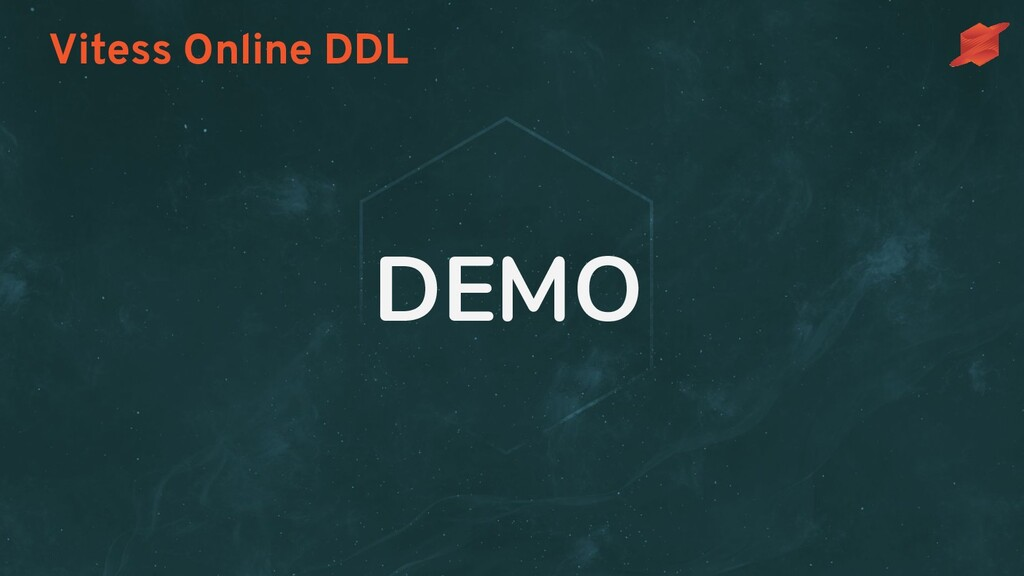 Vitess Online DDL DEMO