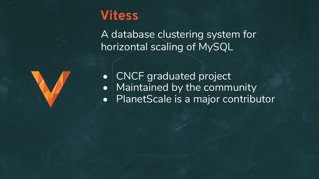 Vitess • CNCF graduated project • Maintained by...