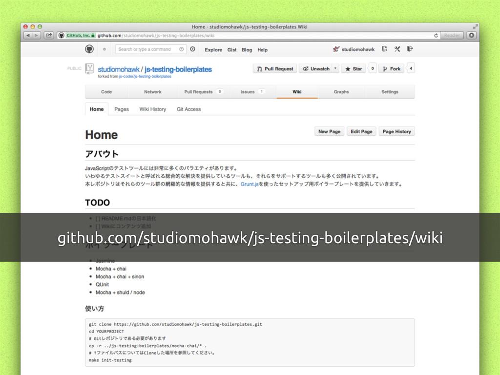 github.com/studiomohawk/js-testing-boilerplates...