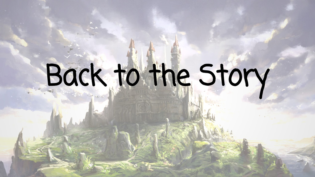 Back to the Story