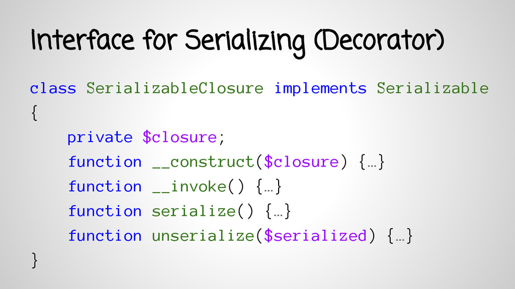 Interface for Serializing (Decorator) class Ser...