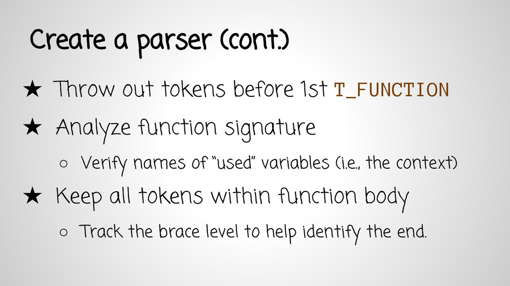 Create a parser (cont.) ★ Throw out tokens befo...