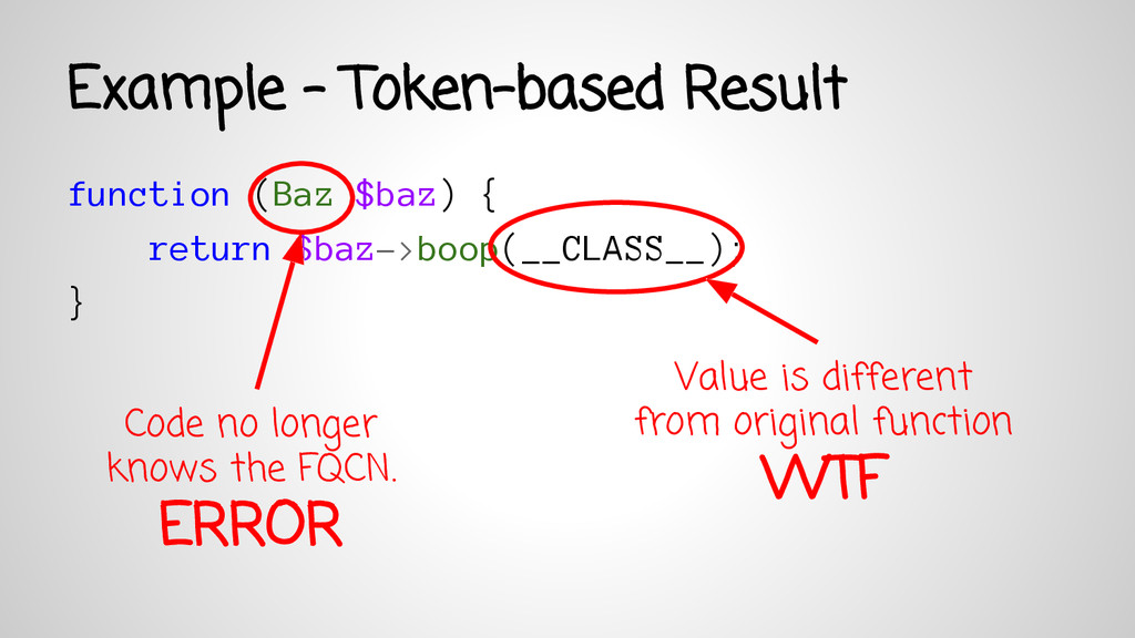 Example - Token-based Result function (Baz $baz...