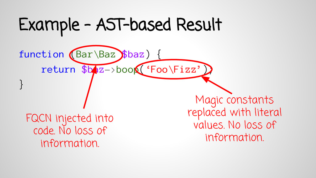 Example - AST-based Result function (Bar\Baz $b...