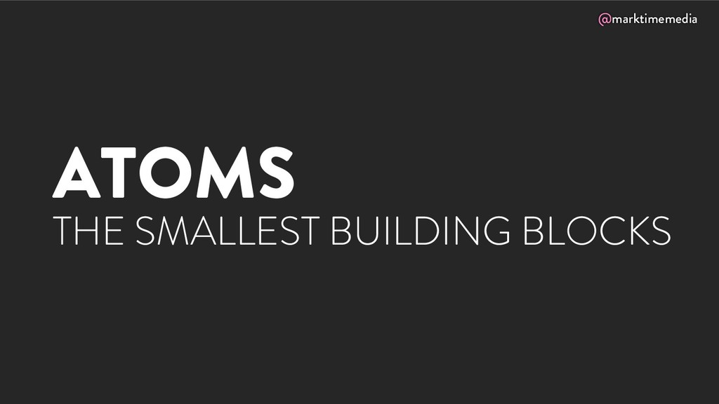 @marktimemedia ATOMS THE SMALLEST BUILDING BLOC...