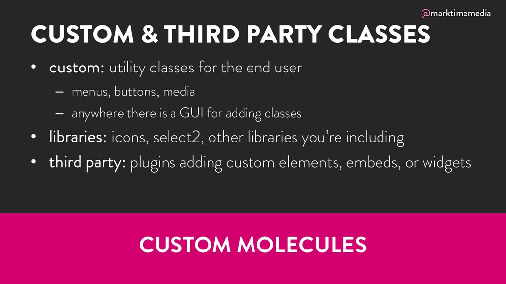 @marktimemedia CUSTOM & THIRD PARTY CLASSES • c...