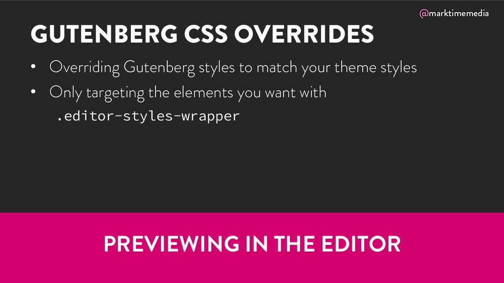 @marktimemedia GUTENBERG CSS OVERRIDES • Overri...