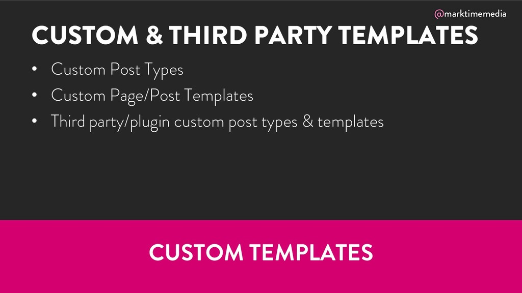 @marktimemedia CUSTOM & THIRD PARTY TEMPLATES •...