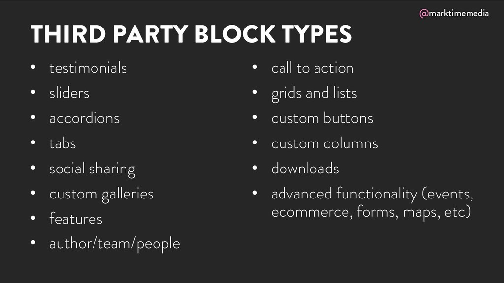 @marktimemedia THIRD PARTY BLOCK TYPES • testim...
