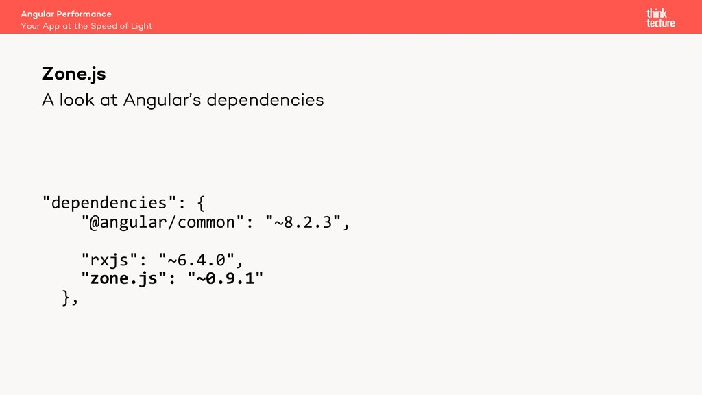 "A look at Angular's dependencies ""dependencies""..."