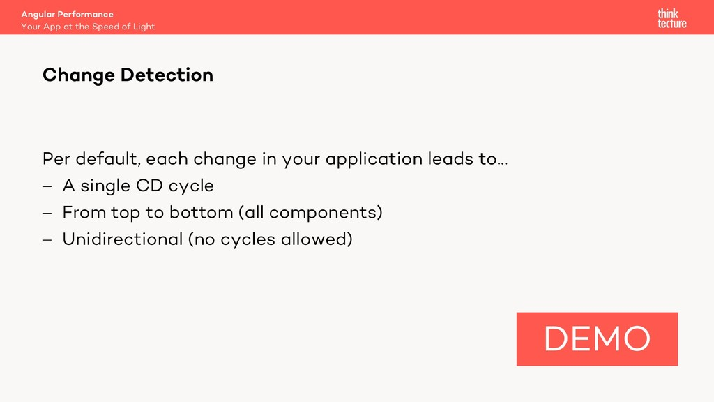 Per default, each change in your application le...