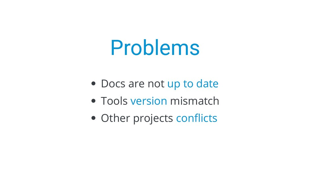 Problems Docs are not up to date Tools version ...