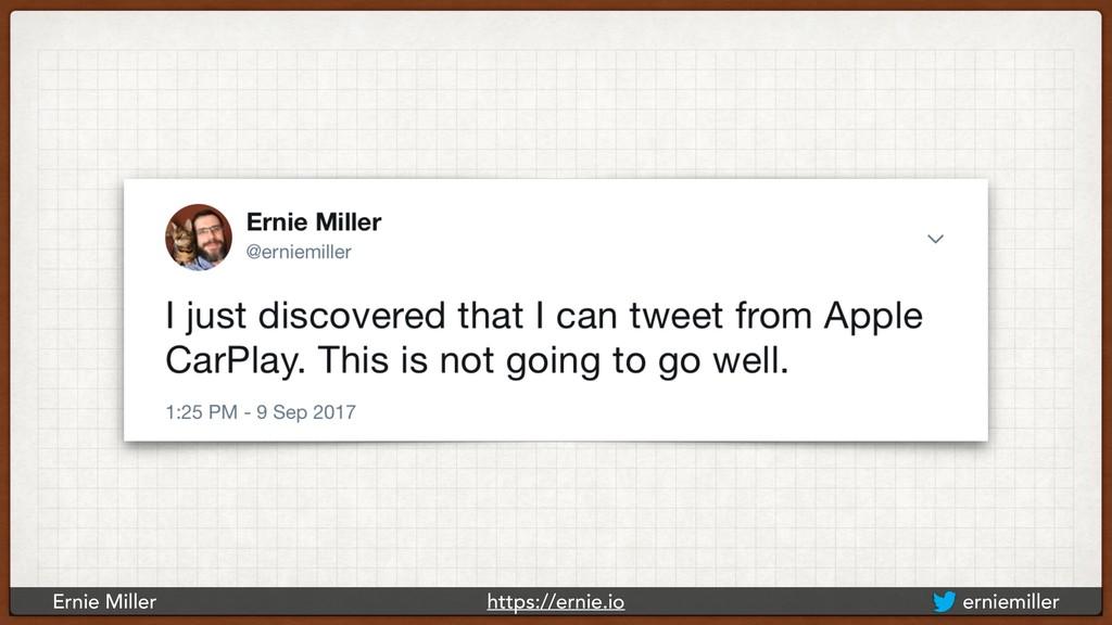 Ernie Miller https://ernie.io erniemiller