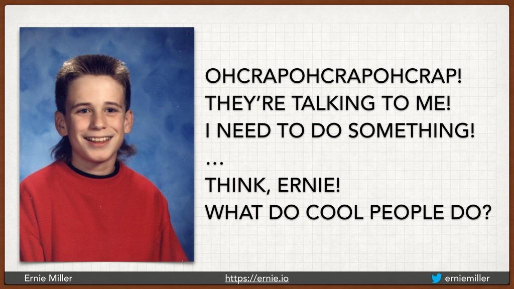Ernie Miller https://ernie.io erniemiller OHCRA...