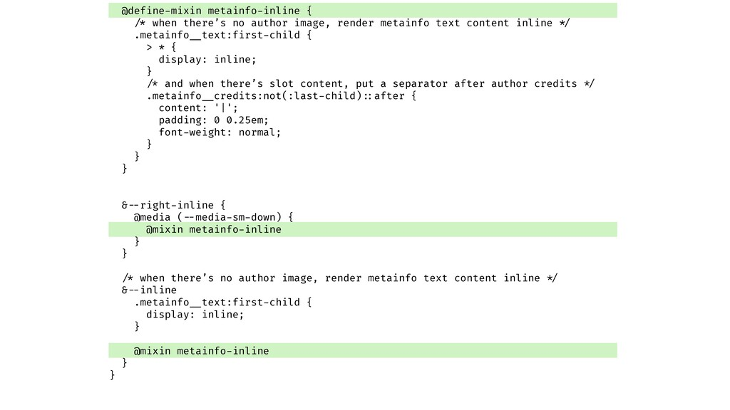@define-mixin metainfo-inline { !/* when there'...